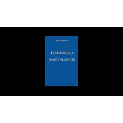 Traité sur la Magie Blanche