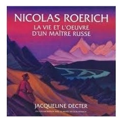 Nicolas Roerich - La vie et...