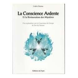 La Conscience Ardente et la...